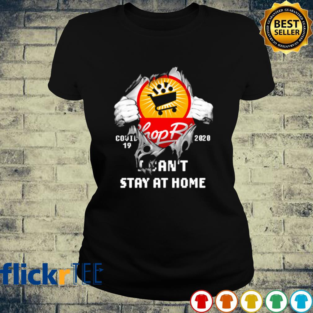 ShopRite inside me Covid-19 I can't stay at home shirt