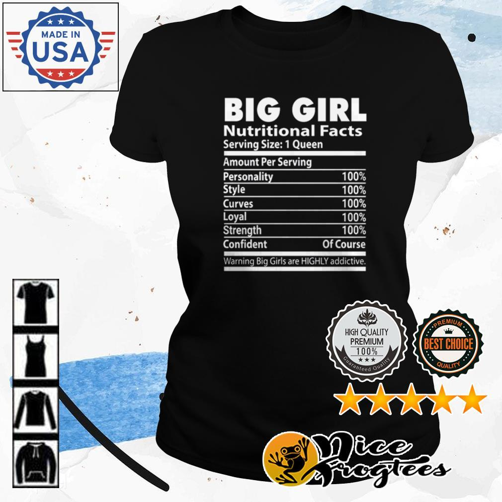Big girl nutritional facts serving size 1 queen amount per serving shirt