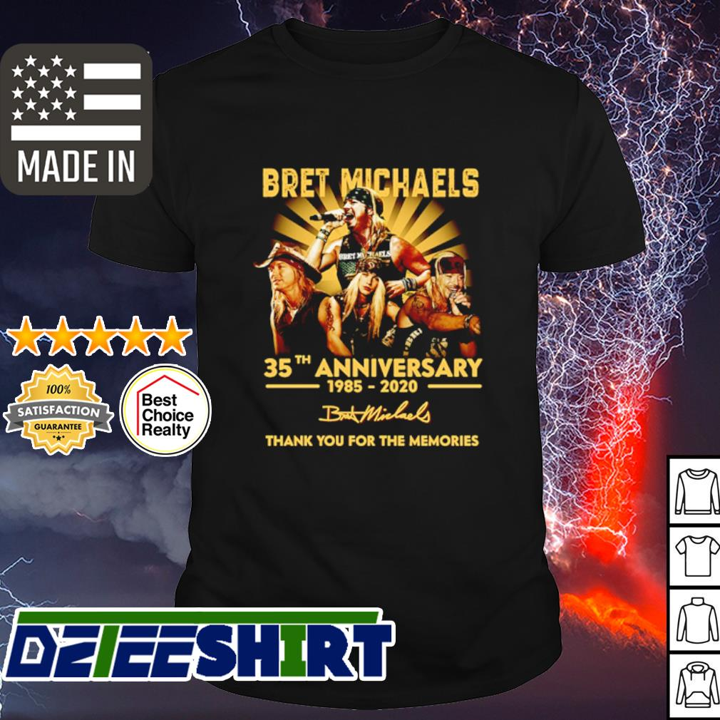 Bret Michaels 35th Anniversary 1985 2020 thank you for the memories signature shirt