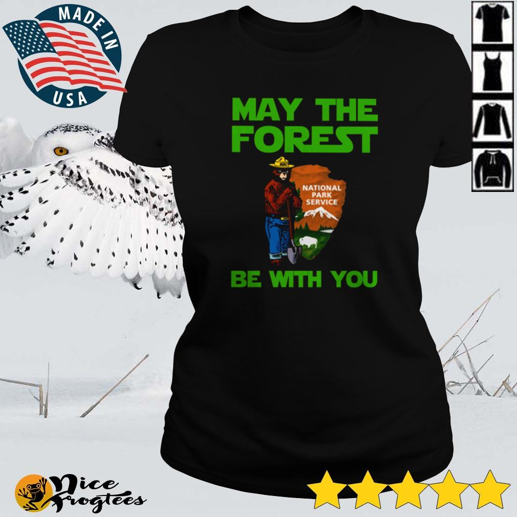 May the forest be with you National Park Service shirt