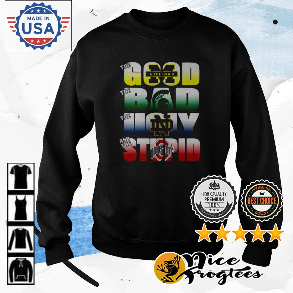 Michigan the good the bad the ugly and the stupid shirt