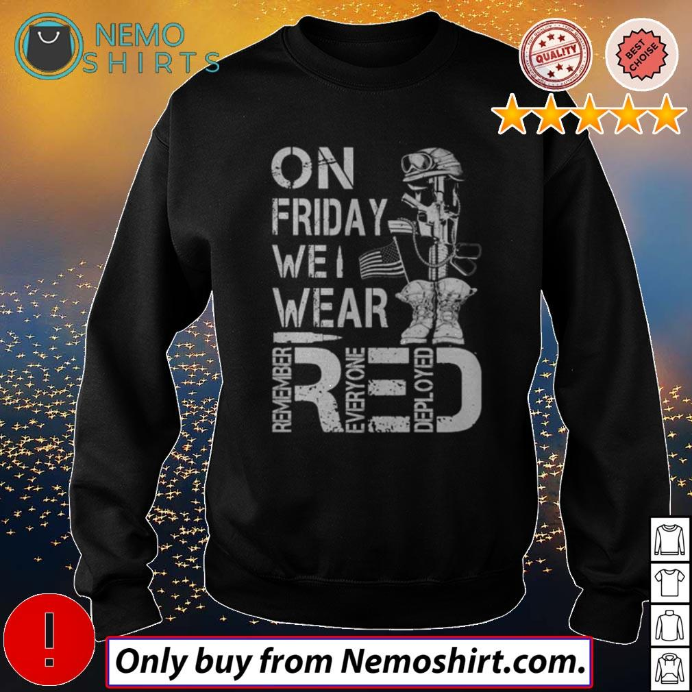 Top On Friday we wear red remember everyone deployed shirt